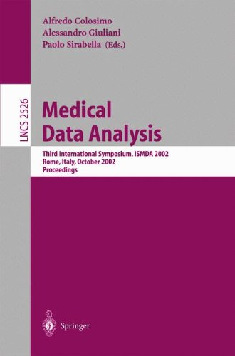 Medical Data Analysis: Third International Symposium, Ismda 2002, Rome, Italy, October 8-11, 2002, Proceedings (Lecture Notes In Computer Science)
