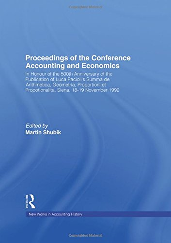 Proceedings of the Conference Accounting and Economics : In Honour of the 500th Anniversary of the Publication of Luca P