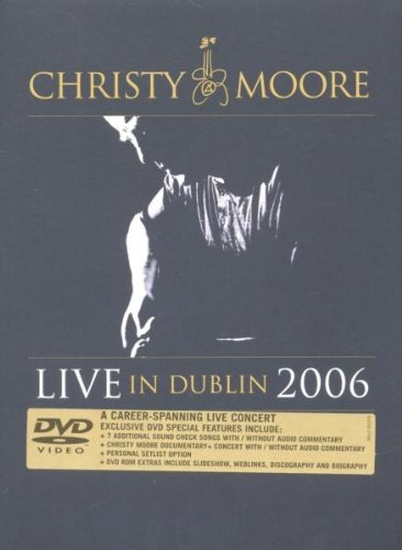 Christy Moore - Live in Dublin 2006 [DVD]
