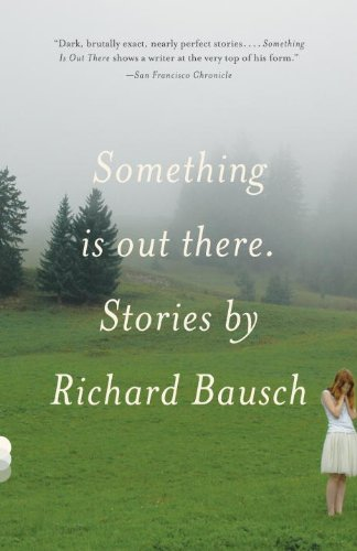 Something Is Out There: Stories (Vintage Contemporaries)