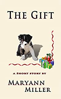 The Gift: A Short Story by Maryann Miller ebook deal