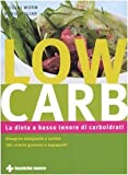 img - for Low carb. La dieta a basso tenore di carboidrati book / textbook / text book
