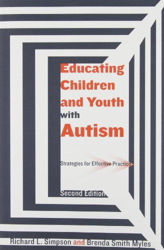Educating Children and Youth With Autism: Strategies for...