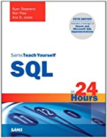 Sams Teach Yourself SQL in 24 Hours, 5th Edition Front Cover