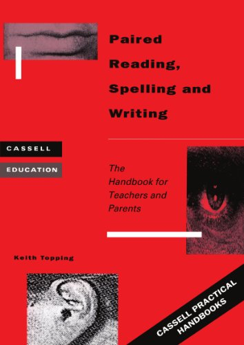 Paired Reading, Writing and Spelling (Cassell Education Series; Cassell Practical Handbook)