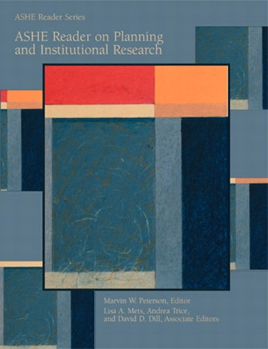 ASHE Reader on Planning and Institutional Research