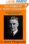 The Works of F. Scott Fitzgerald: 45...