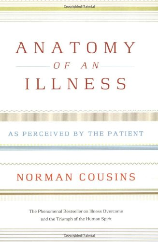 Anatomy of an Illness: As Perceived by the Patient...