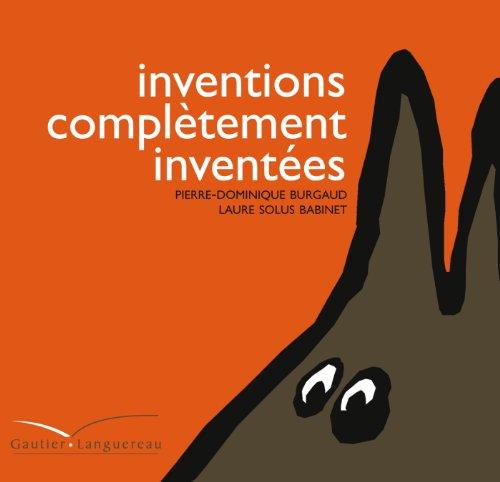 Inventions complétement inventées