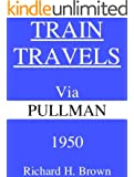 Train Travels Via Pullman 1950