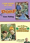 Dorf Goes Fishing / Tim & Harvey in t...