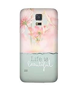 Beautiful Life Samsung Galaxy S5 Case