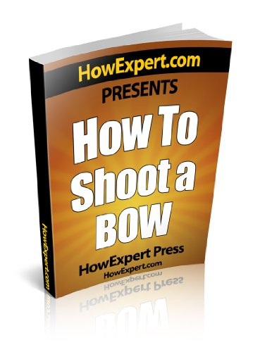 How To Shoot a Bow – Your Step-By-Step Guide To Shooting a Bow
