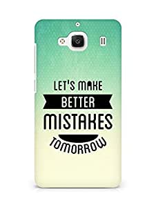Amez Lets make better Mistakes Tomorrow Back Cover For Xiaomi Redmi 2 Prime