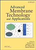 img - for Advanced Membrane Technology and Applications book / textbook / text book