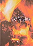 img - for 233 Celsius: Ein Feuerbuch (German Edition) book / textbook / text book