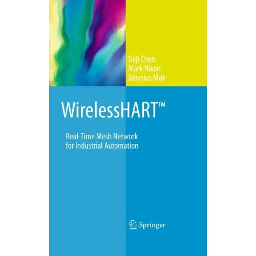 WirelessHART Real-Time Mesh Network