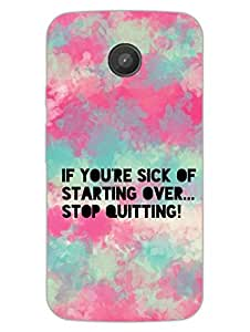 Moto E Back Cover - Dont Quit -Typography - Designer Printed Hard Shell Case