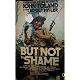 But Not in Shame:  The Six Months After Pearl Harbor (0345257480) by Toland, John