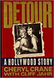 img - for 'DETOUR - A HOLLYWOOD TRAGEDY: MY LIFE WITH LANA TURNER, MY MOTHER' book / textbook / text book