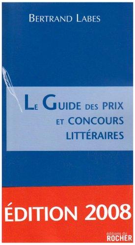 Le Guide Des Prix Et Concours Litt Raires