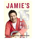[ JAMIE'S 15-MINUTE MEALS BY OLIVER, JAMIE](AUTHOR)HARDBACK Jamie Oliver