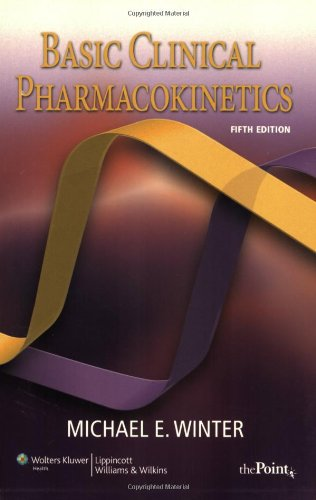 Basic Clinical Pharmacokinetics (Basic Clinical...