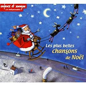 Les Plus Belles Chansons De Noel Les Plus Belles