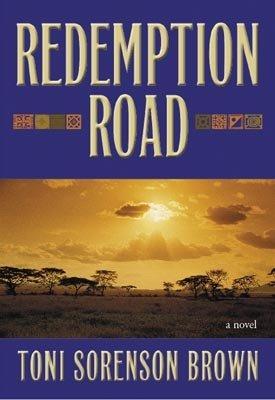 Redemption Road, TONI SORENSON BROWN