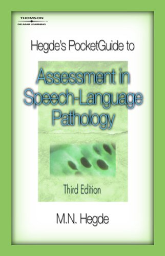 Hegde's PocketGuide to Assessment in Speech-Language...