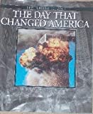 "September 11, 2001 ""The Day That Changed America"", A Special Photo Publication of the 911 Attacks"