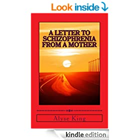 A Letter to Schizophrenia From A Mother