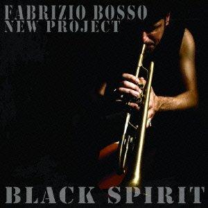 Black Spirits~Freddie Hubbardに捧げる
