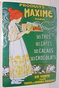... French Advertising Sign - Maxime Tea Coffee Chocolate: Office Products