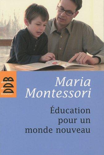 Education pour un monde nouveau, enfin disponible !