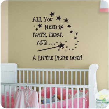 Faith Trust and Pixie Dust..Nursery Room Decal Wall Quote Vinyl Love Large Nice Sticker