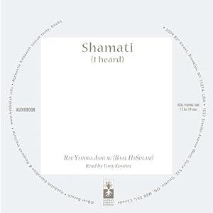 Shamati (I Heard) | [Yehuda Baal HaSulam Ashlag]