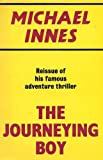 Journeying Boy (0575003944) by Innes, Michael