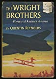 img - for The Wright Brothers: Pioneers of American Aviation (Landmark Books) book / textbook / text book