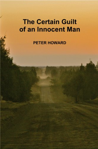 The Certain Guilt of an Innocent Man