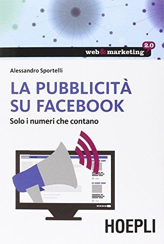 La pubblicità su Facebook Solo i numeri che contano PDF