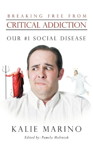 Breaking Free from Critical Addiction: Our #1 Social Disease