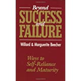 Beyond Success and Failure: Ways to Self-Reliance and Maturity