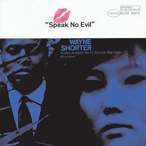 Speak No Evil from Wayne Shorter McCoy Tyner
