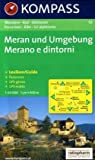Meran und Umgebung/Merano e dintorni: Wander-, Bike- und Skitourenkarte. GPS-genau. 1:50.000 Picture