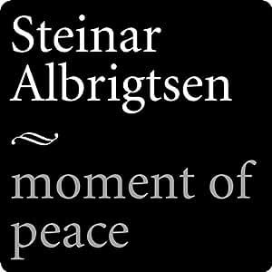 Steinar Albrigtsen - Moment of Peace - Amazon.com Music