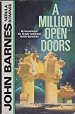 A Million Open Doors (031285210X) by Barnes, John
