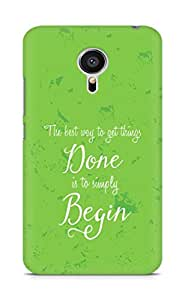 AMEZ the best way to get things done is to begin Back Cover For Meizu MX5