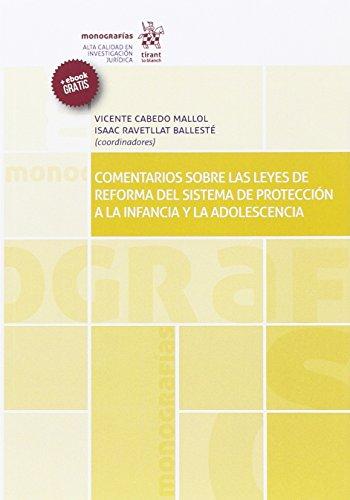 Comentarios Sobre las Leyes de Reforma del Sistema de Protección a la Infancia y la Adolescencia (Monografías)