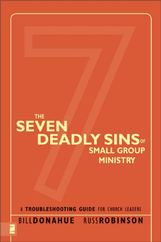 Buy The Seven Deadly Sins of Small Group Ministry A Troubleshooting Guide for Church Leaders310267137 Filter